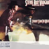 Stevie Ray Vaughan Couldn't Stand the Weather (Legacy Edition)